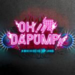 OH舞DA PUMP